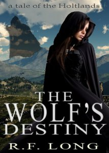 The Wolf's Destiny by R. F. Long