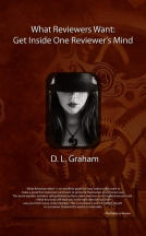 What Reviewers Want by D. L. Graham