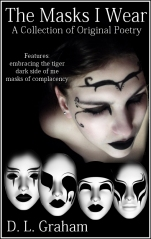 The Masks I Wear by D. L. Graham