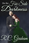On the Far Side of Darkness by R. C. Graham